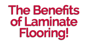 The Benefits of Laminate Flooring!